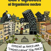 corrupcion-organismo-nocivo-barcelona-estreno