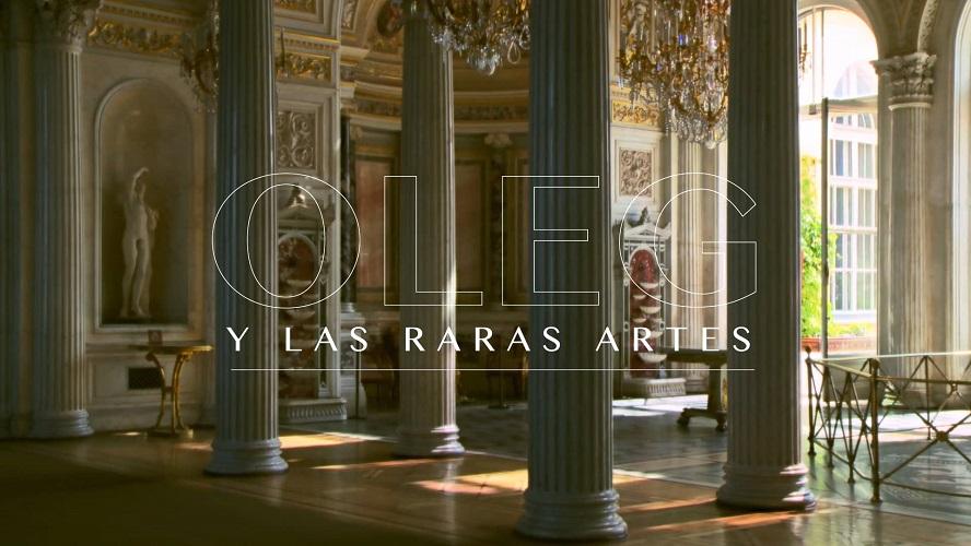 oleg-y-las-raras-artes