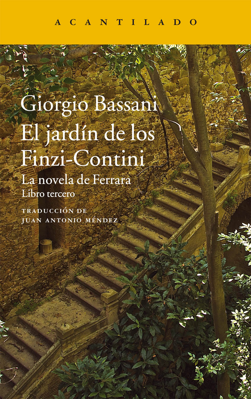 Continuidad de los jardines una nota sobre bassani - Il giardino dei finzi contini libro ...