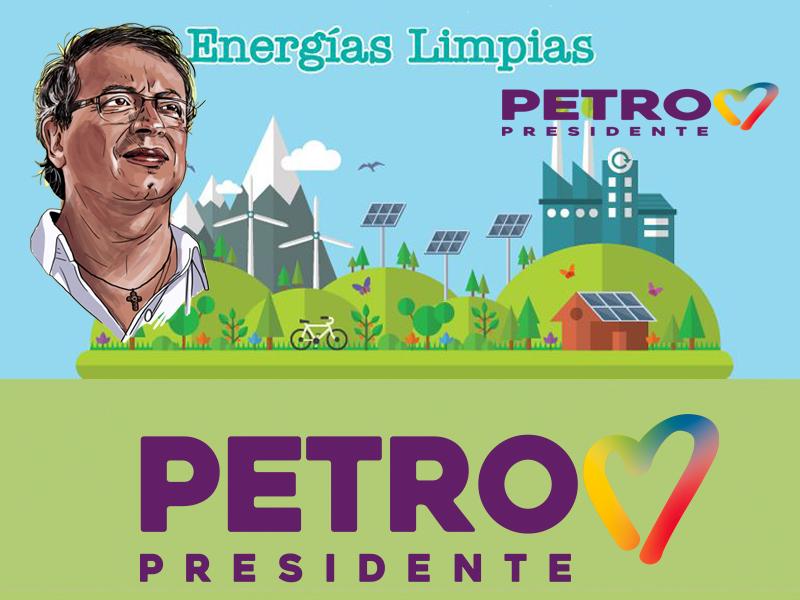 Petro, energías limpias, renovables, cambio climático