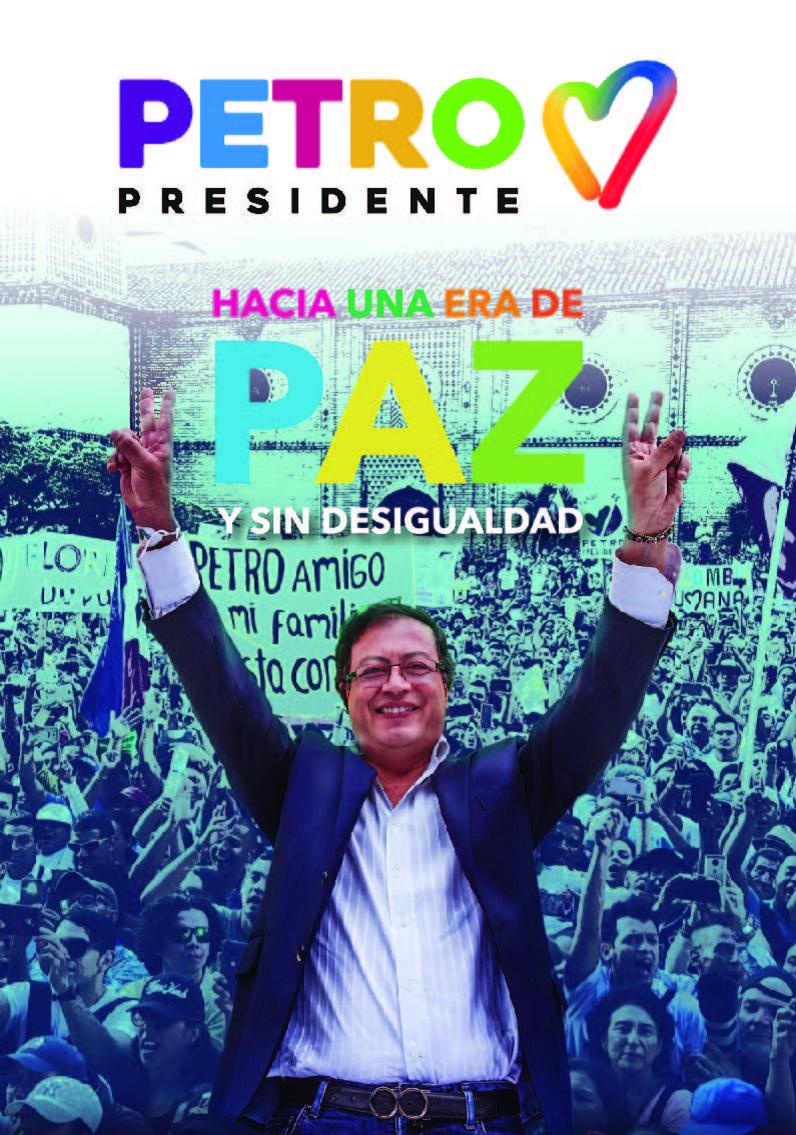 Petro Presidente, Paz, Igualdad, Sin Desigualdad
