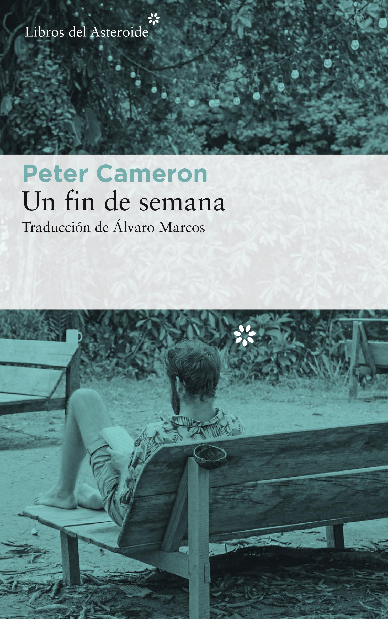 Portada del libro Un fin de semana de Peter Cameron.