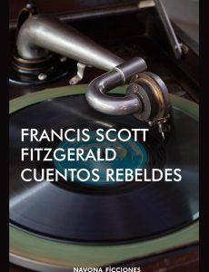 cuentos rebeldes scott fitzgerald